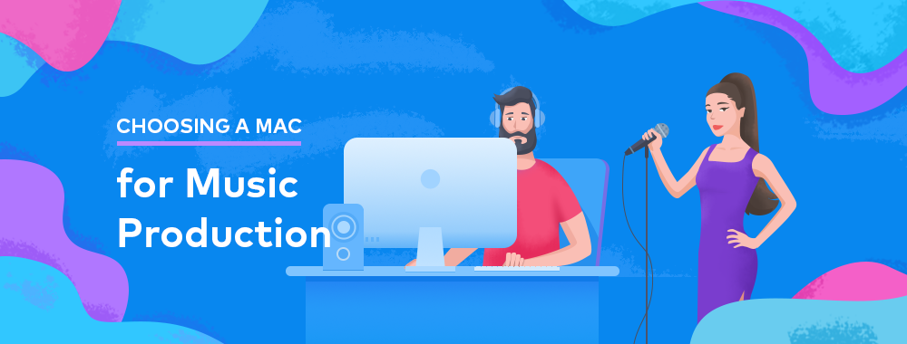 How to Choose the Best Mac for Music Production