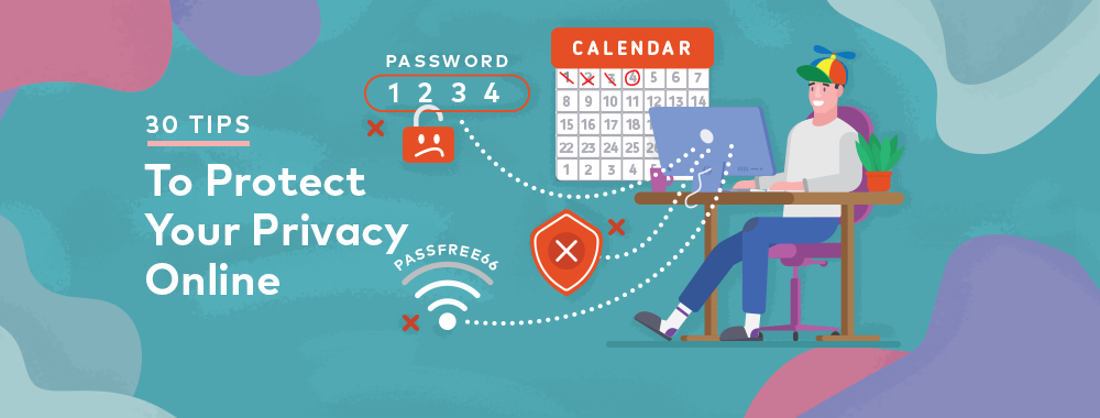 Data Privacy Day: 30 Little Steps To Protect Your Privacy Online