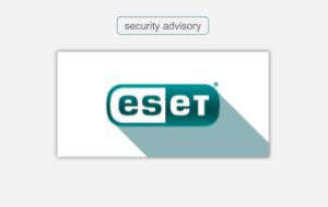 Critical Vulnerability in ESET Endpoint Antivirus - Patch Update Is Available