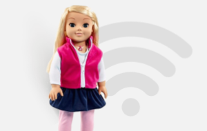Connected Toys May Spy on Your Kids